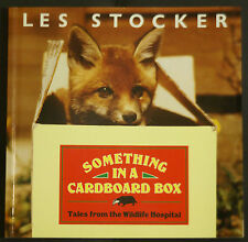 Something in a Cardboard Box book: Tales from Tiggywinkles Wildlife Hospital