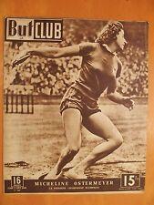 But & Club 135 du 2/8/1948-Micheline Ostermeyer la première championne Olympique