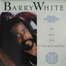 """Barry White - For Your Love (I'll do most anything) - Vinyl 7"""" 45T (Single)"""