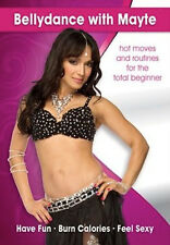 Bellydance with Mayte by Mayte Garcia - Hot Moves and Routines for the Beginner