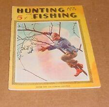4/1936 Hunting & Fishing Magazine