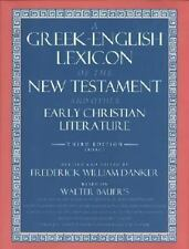 A Greek-English Lexicon of the New Testament and Other Early Christian...