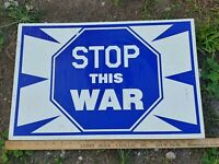 Stop This War VTG Yard Sign Blue White Peace Anti 24x16 Plastic Iraq Afghanistan