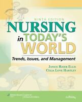 Nursing in Today's World, by Janice Rider Ellis, Celia Love Hartley