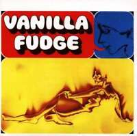 Vanilla Fudge - Neuf CD