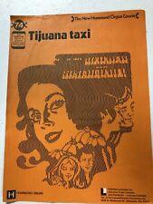 Tijuana Taxi New Hammond Course 1966 Vintage Organ Sheet Music