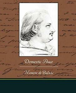 Domestic Peace.by Balzac, Honore  New 9781438519425 Fast Free Shipping.#