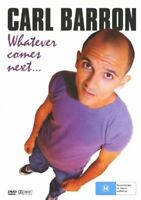 Carl Barron - Whatever Comes Next (DVD, 2005) New  Region 4