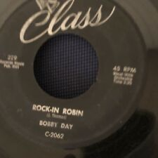 Bobby Day Rock-In Robin b/w Over and Over Class 229 VG See Pictures Record