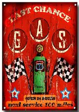 """""""ROUTE 66 LAST CHANCE TO FILL UP"""" HIGH GLOSS FINISH METAL SIGN.23"""