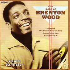 BRENTON WOOD - The Best of Brenton Wood! Great Soul CD