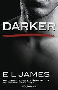 Darker - Fifty Shades of Grey. Gefährliche Liebe von Chr...   Buch   Zustand gut