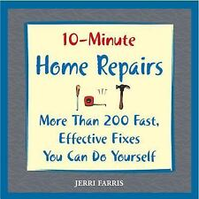 10-Minute Home Repairs: More Than 200 Fast, Effective Fixes You Can Do-ExLibrary