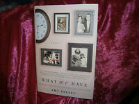 Book-What We Have-Inspiring Story RE Love Loss Survival Amy Boesky 2010 HC DJ 1s