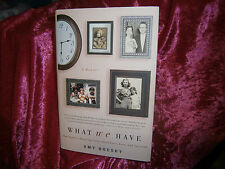 Book- What We Have :Inspiring Story about Love, Loss, & Survival Amy Boesky 2010