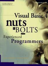 Visual Basic 4 Nuts & Bolts: For Experienced Programmers (Nuts & bolts series)