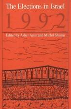 The Elections in Israel 1992 (SUNY Series in Israe (Suny Series in Israeli Studi