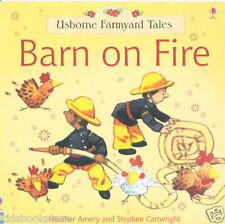 Preschool Story Book - Usborne Farmyard Tales: BARN ON FIRE - NEW