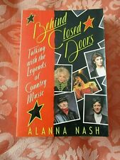 BEHIND CLOSED DOORS WITH COUNTRY MUSIC LEGENDS by ALANNA NASH 1988 BOOK