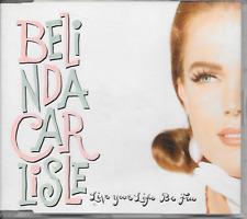 BELINDA CARLISLE - Live your life be free CD SINGLE 3TR Europe 1991 (Virgin)