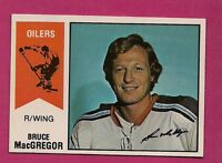 RARE 1974-75 OPC WHA # 2 OILERS MACGREGOR  NRMT+ CARD  (INV # 1844)