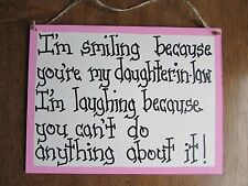 daughter in law sign gift I'm smiling because u country family pink handcrafted