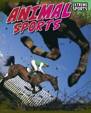 New listing Extreme Sports Ser.: Animal Sports by Jim Gigliotti (2011, Hardcover)
