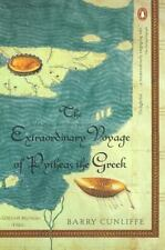 Extraordinary Voyage of Pytheas the Greek by Barry W. Cunliffe (2003, Paperback)