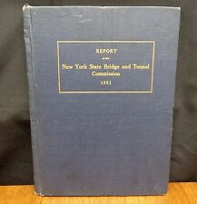REPORT NEW YORK STATE BRIDGE AND TUNNEL COMMISSION TO THE GOVERNOR 1921