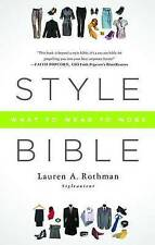 NEW Style Bible: What to Wear to Work by Lauren A. Rothman