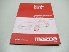 MAZDA MX-3 MX3 1996 Werkstatthandbuch Erweiterung 1525-20-96D