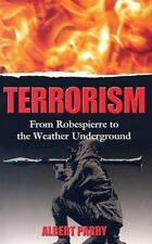 Terrorism: From Robespierre to the Weather Underground (Dover Books on History,