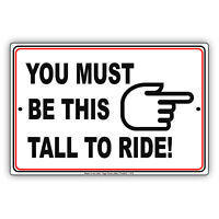 You Must Be This Tall To Ride Roller Coaster Theme Park Aluminum Metal Sign