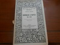 1938 Gustav Rasch Garibaldi e Napoli nel 1860 Bari Laterza & Figli