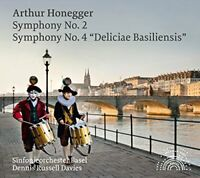 Sinfonieorchester Basel - Honegger: Symphonies 2 and 4 [Dennis [CD]