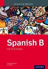 Spanish b Skills and Practice: Oxford Ib Diploma Programme by Ana Valbuena Paper