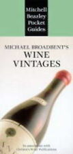 (Good)-MICHAEL BROADBENT'S WINE VINTAGES (MITCHELL BEAZLEY POCKET GUIDES) (Hardc