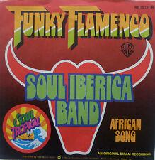 "7"" 1976 MINT- !! THE SOUL IBERICA BAND : Funky Flamenco"