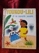 Un Petit Livre D'Or - 49 - YOUKOU-LILI - 1954 -