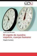 El Cigoto de Nuestra Especie, Cuerpo Humano (Paperback or Softback)