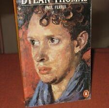 Dylan Thomas - Paul Ferris - Penguin (Non-Classics 1978) Unread Hilarious Sad ..