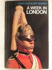 A Week in London, Borer, Mary Cathcart, Very Good Book