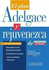 El El Plan Adelgace y Rejuvenezca de Prevention en Espanol (Spanish Edition)