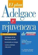 El El Plan Adelgace y Rejuvenezca de Prevention en Espanol (Spanish Edition)