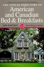 The Annual Directory of American and Canadian Bed and Breakfasts, 1996...