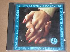 FAUSTO PAPETTI - AMORE: 49a RACCOLTA - CD