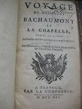 1741 Voyage de Messieurs Bachaumont et La Chapelle + poésies +1 comédie