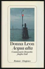 Donna leon: acqua alta. siciliano brunettis quinto caso (1997). firmado.