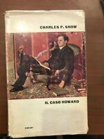 CHARLES P.SNOW IL CASO HOWARD TRADUZIONE DI VINCENZO MANTOVANI EINAUDI EDITORE