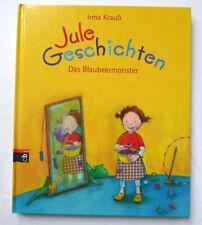 = NEU = Jule Geschichten - Das Blaubeermonster - I. Krauß - gebundene 1. Ausgabe